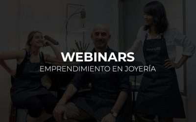 Webinars: Emprendimiento en Joyería